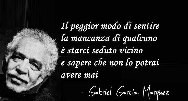 Immagine Con Frase Frasi Belle Di Gabriel Garcia Marquez Alcuni